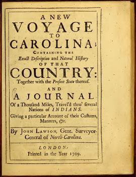 John Lawson's Journal of his exploration of the Carolinas.